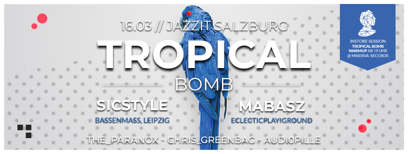 Tropical Bomb #21 with dj sicstyle